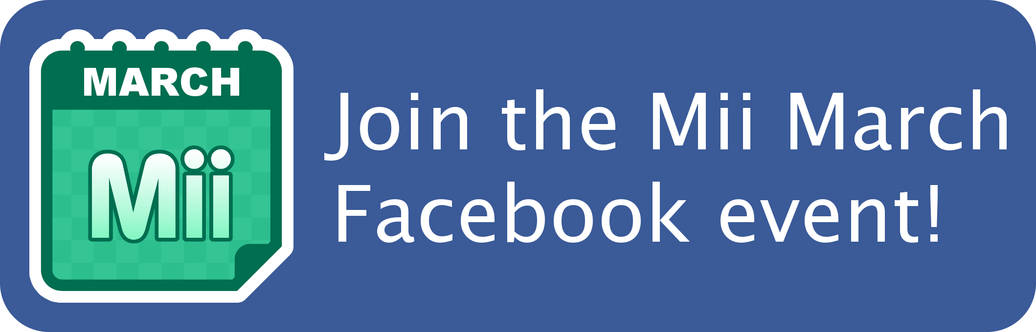 Join the Mii March Facebook event!